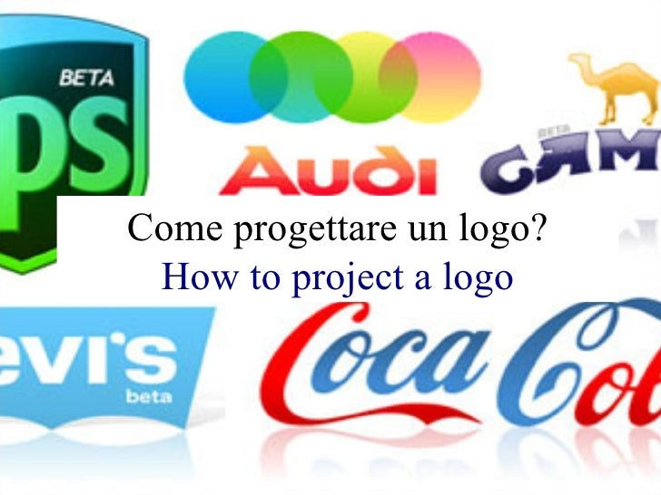 Come progettare un logo? How to project a logo