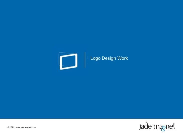 ©  2011  |  www.jademagnet.com Logo Design Work