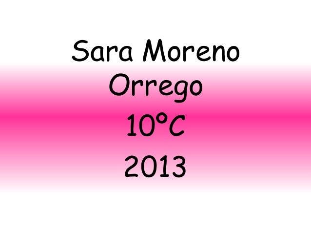 Sara Moreno  Orrego   10ºC   2013