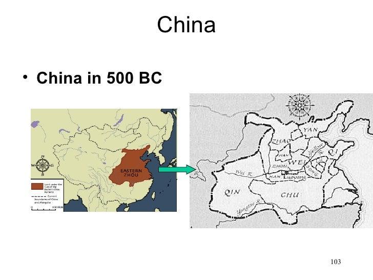 China• China in 500 BC                        103