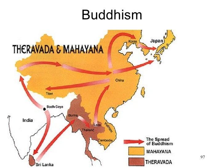 Buddhism• Theravada vs Mahayana                            97