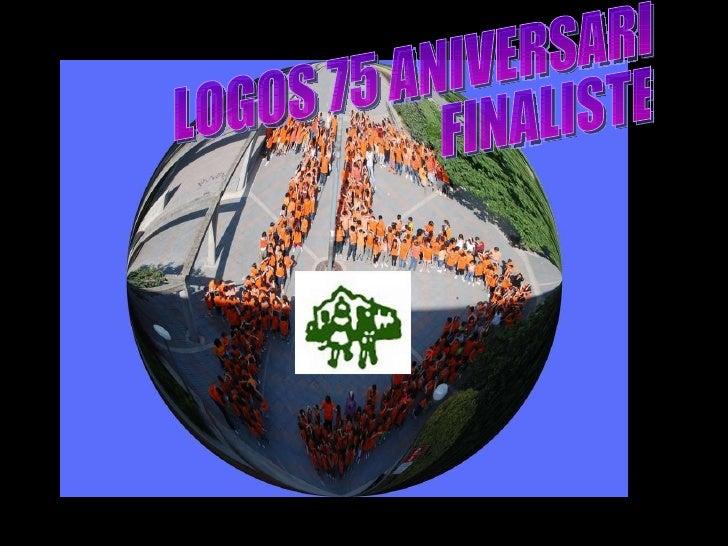 LOGOS 75 ANIVERSARI FINALISTES