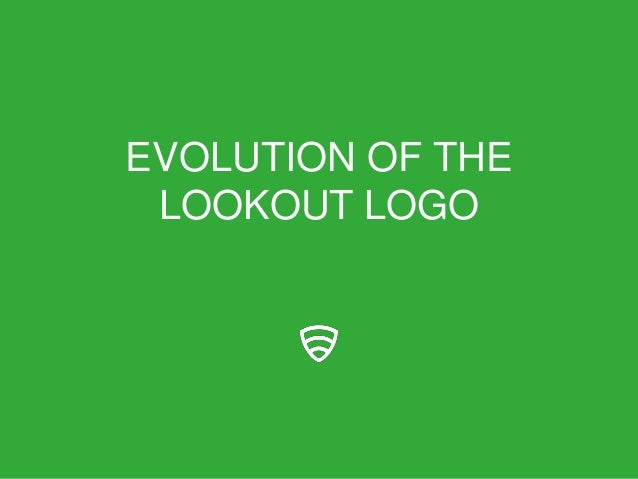 EVOLUTION OF THELOOKOUT LOGO