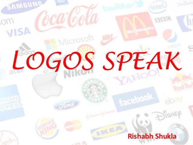 LOGOS SPEAK Rishabh Shukla
