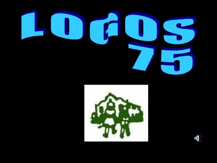 L O G O S 7 5