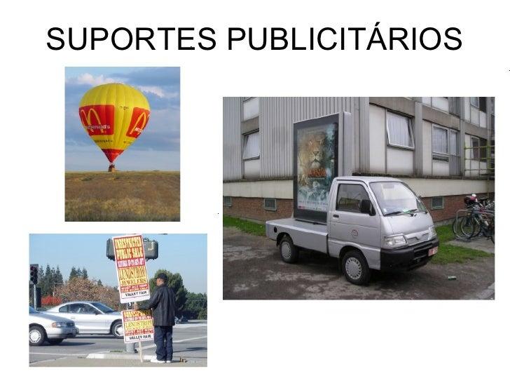 SUPORTES PUBLICITÁRIOS; 5.