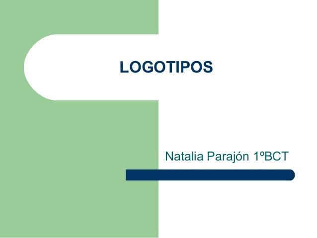 LOGOTIPOS Natalia Parajón 1ºBCT