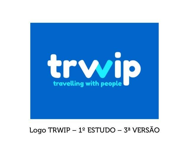 Logo TRWIP – 1º ESTUDO – 3ª VERSÃO