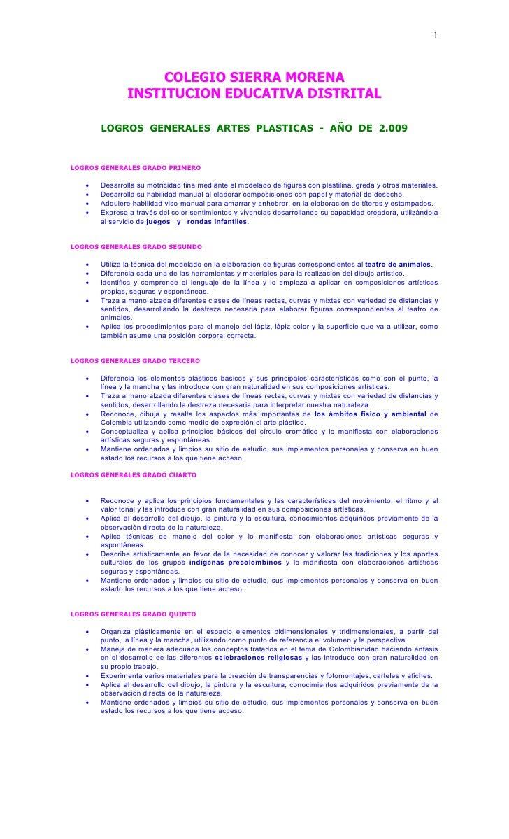 1                        COLEGIO SIERRA MORENA                INSTITUCION EDUCATIVA DISTRITAL         LOGROS GENERALES ART...