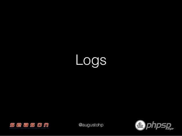 Logs @augustohp