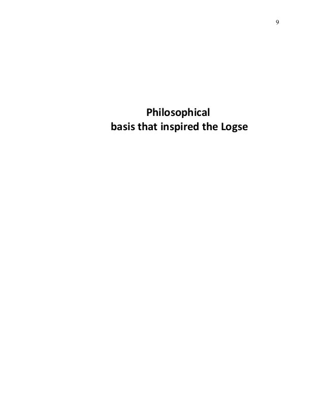 9        Philosophicalbasis that inspired the Logse