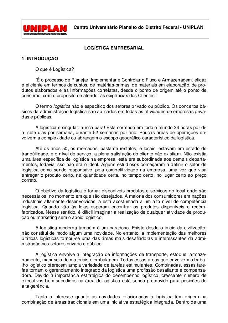 Centro Universitário Planalto do Distrito Federal - UNIPLAN                                   LOGÍSTICA EMPRESARIAL  1. IN...