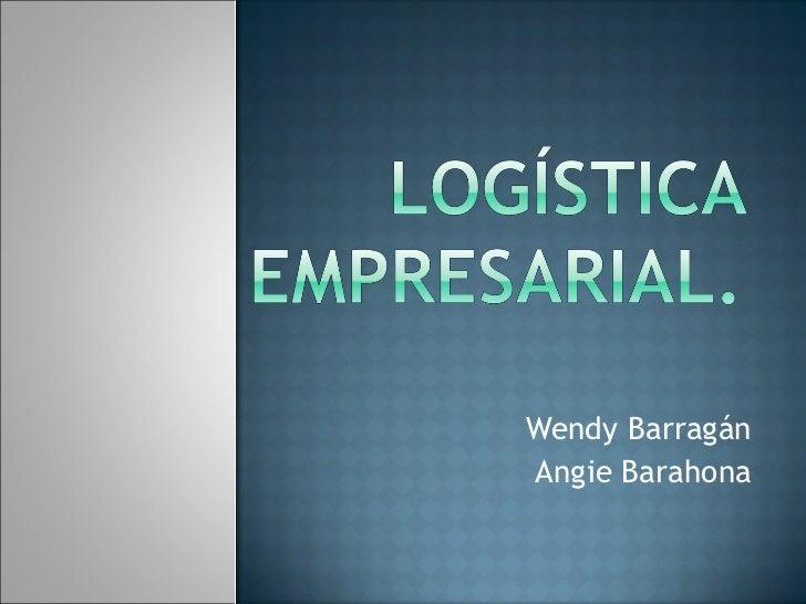 Wendy Barragán  Angie Barahona