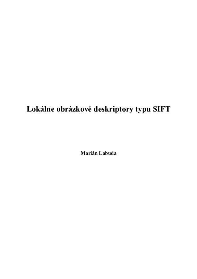 Lokálne obrázkové deskriptory typu SIFT              Marián Labuda