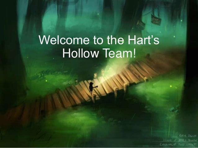 Welcome to the Hart's Hollow Team!