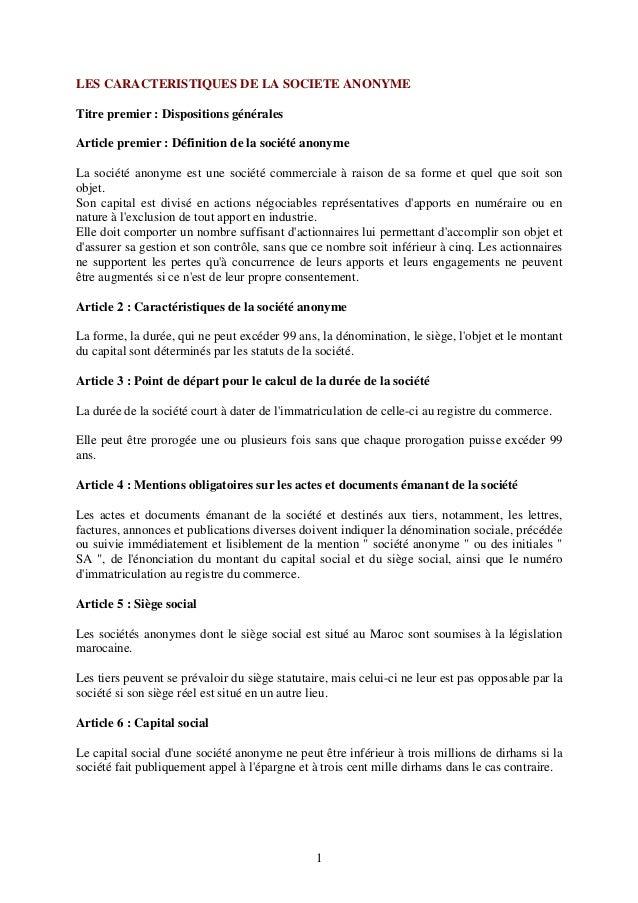 1 LES CARACTERISTIQUES DE LA SOCIETE ANONYME Titre premier : Dispositions générales Article premier : Définition de la soc...