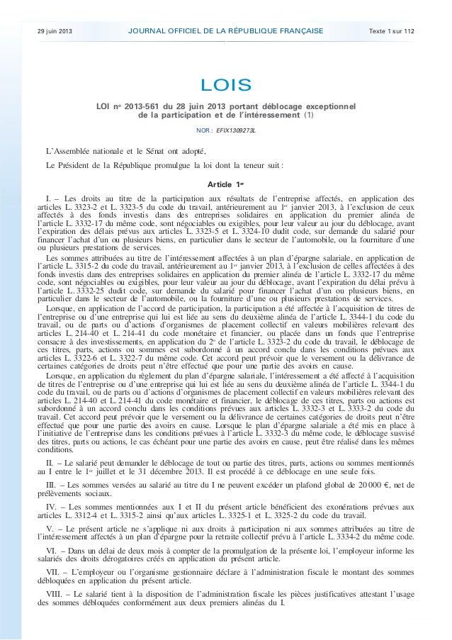 29 juin 2013 JOURNAL OFFICIEL DE LA RÉPUBLIQUE FRANÇAISE Texte 1 sur 112 . . LOIS LOI no 2013-561 du 28 juin 2013 portant ...