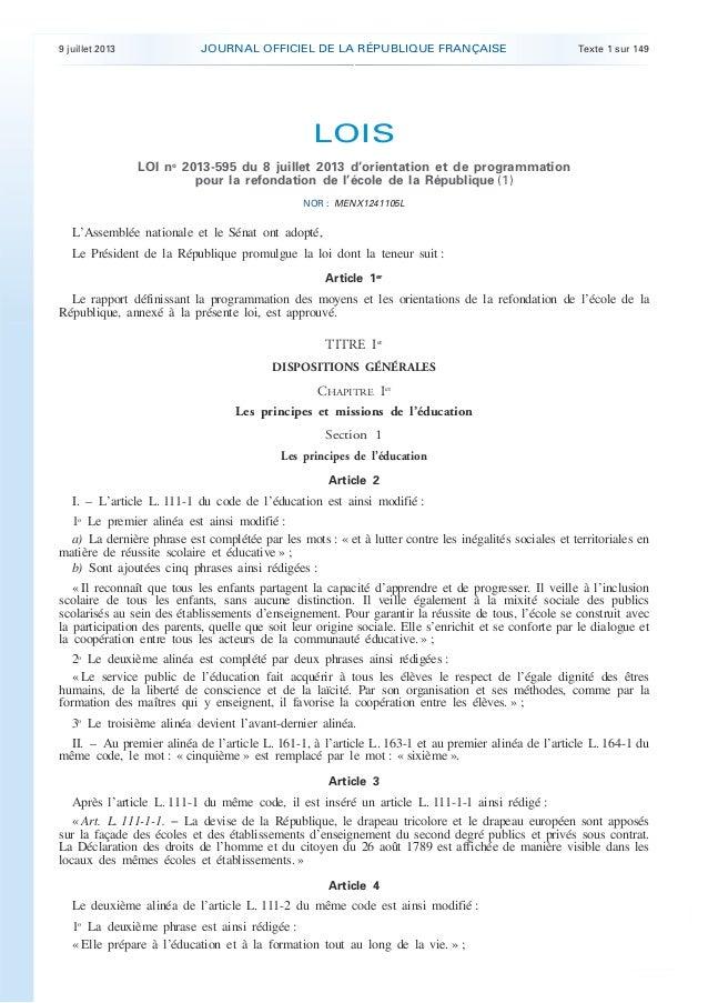 9 juillet 2013 JOURNAL OFFICIEL DE LA RÉPUBLIQUE FRANÇAISE Texte 1 sur 149 . . LOIS LOI no 2013-595 du 8 juillet 2013 d'or...