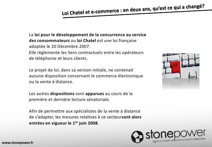 Loi Chatel et e-commerce : en deux ans, qu'est ce qui a changé?<br />La loi pour le développement de la concurrence au ser...