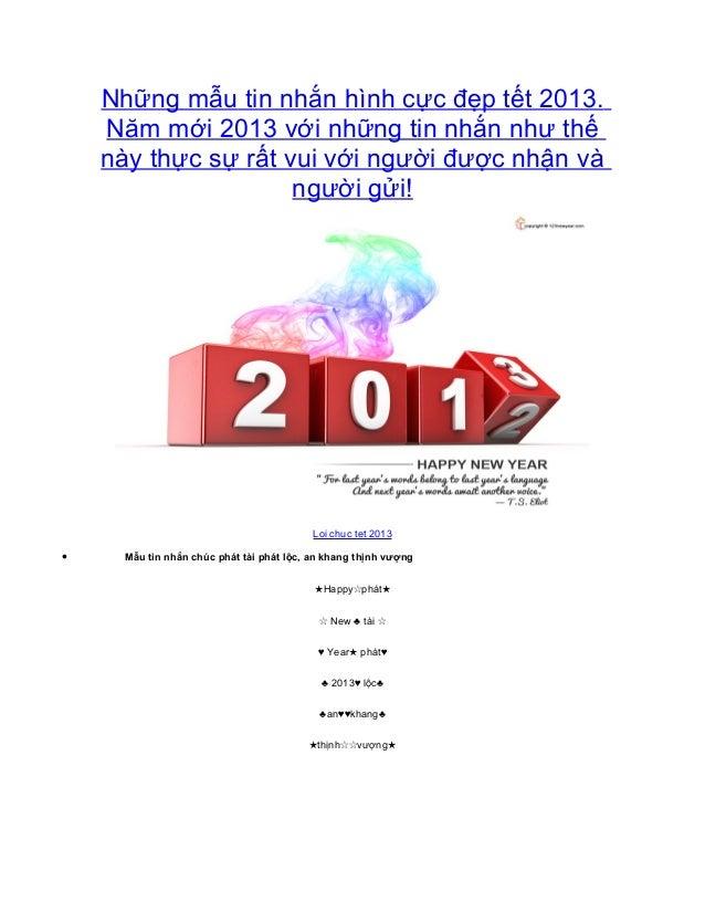 Những mẫu tin nhắn hình cực đẹp tết 2013.    Năm mới 2013 với những tin nhắn như thế    này thực sự rất vui với người được...
