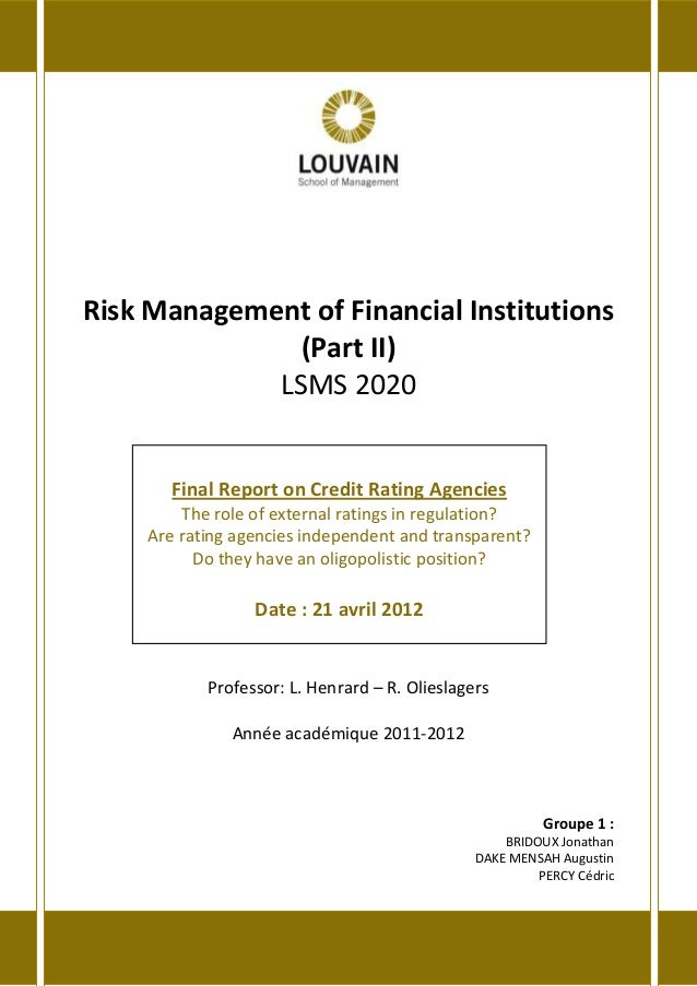 Risk Management of Financial Institutions (Part II) LSMS 2020 Professor: L. Henrard – R. Olieslagers Année académique 2011...