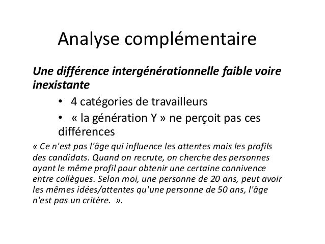 Analyse complémentaire Une différence intergénérationnelle faible voire inexistante • 4 catégories de travailleurs • « la ...