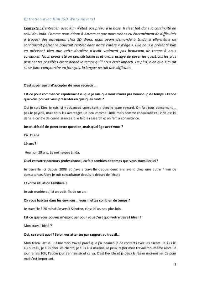 1 Entretien avec Kim (SD Worx Anvers) Contexte : L'entretien avec Kim n'était pas prévu à la base. Il s'est fait dans la c...