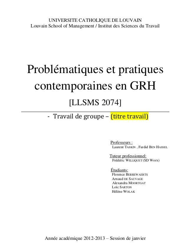 UNIVERSITE CATHOLIQUE DE LOUVAIN Louvain School of Management / Institut des Sciences du Travail Problématiques et pratiqu...