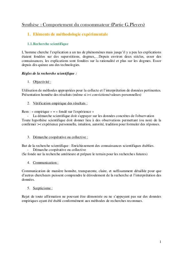 1 Synthèse : Comportement du consommateur (Partie G.Pleyers) 1. Eléments de méthodologie expérimentale 1.1.Recherche scien...