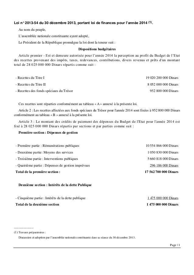 Page | 1 Loi n° 2013-54 du 30 décembre 2013, portant loi de finances pour l'année 2014 (1). Au nom du peuple, L'assemblée ...