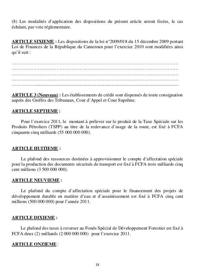 18(8) Les modalités d'application des dispositions du présent article seront fixées, le caséchéant, par voie réglementaire...