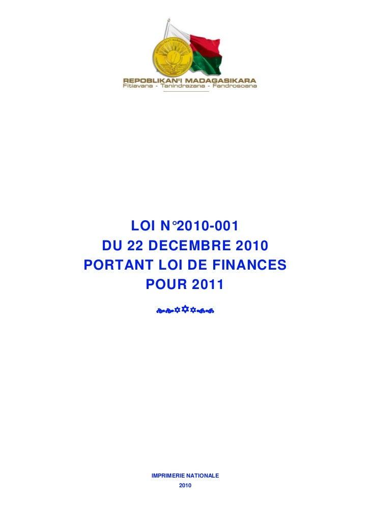 LOI N°2010-001  DU 22 DECEMBRE 2010PORTANT LOI DE FINANCES       POUR 2011       IMPRIMERIE NATIONALE               2010