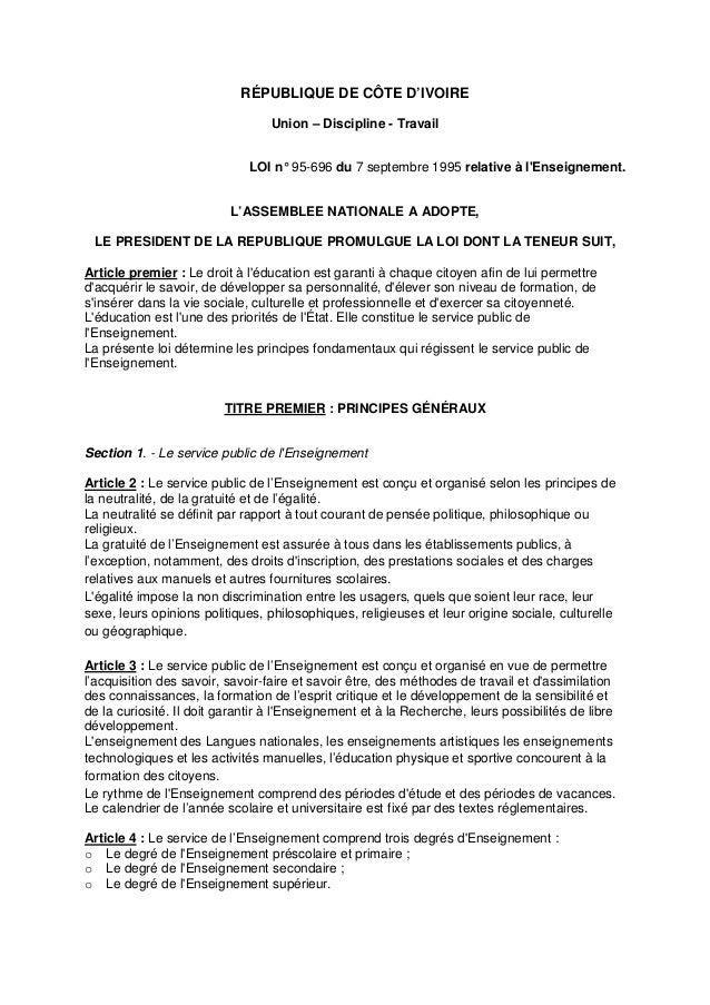 RÉPUBLIQUE DE CÔTE D'IVOIRE Union – Discipline - Travail LOI n° 95-696 du 7 septembre 1995 relative à l'Enseignement. L'AS...