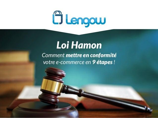 Loi Hamon Comment mettre en conformité votre e-commerce en 9 étapes !