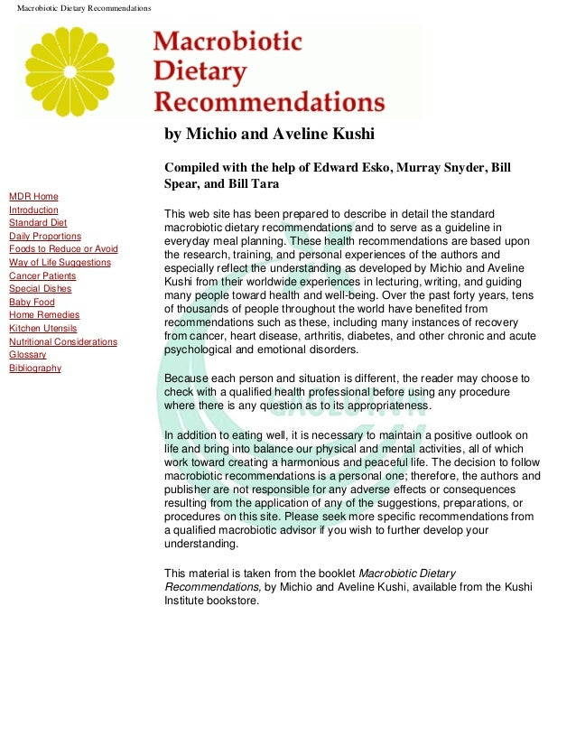 Macrobiotic Dietary RecommendationsMDR HomeIntroductionStandard DietDaily ProportionsFoods to Reduce or AvoidWay of Life S...