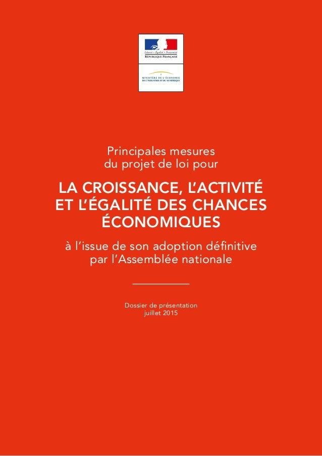 Principales mesures du projet de loi pour la croissance, l'activité et l'égalité des chances économiques à l'issue de son ...