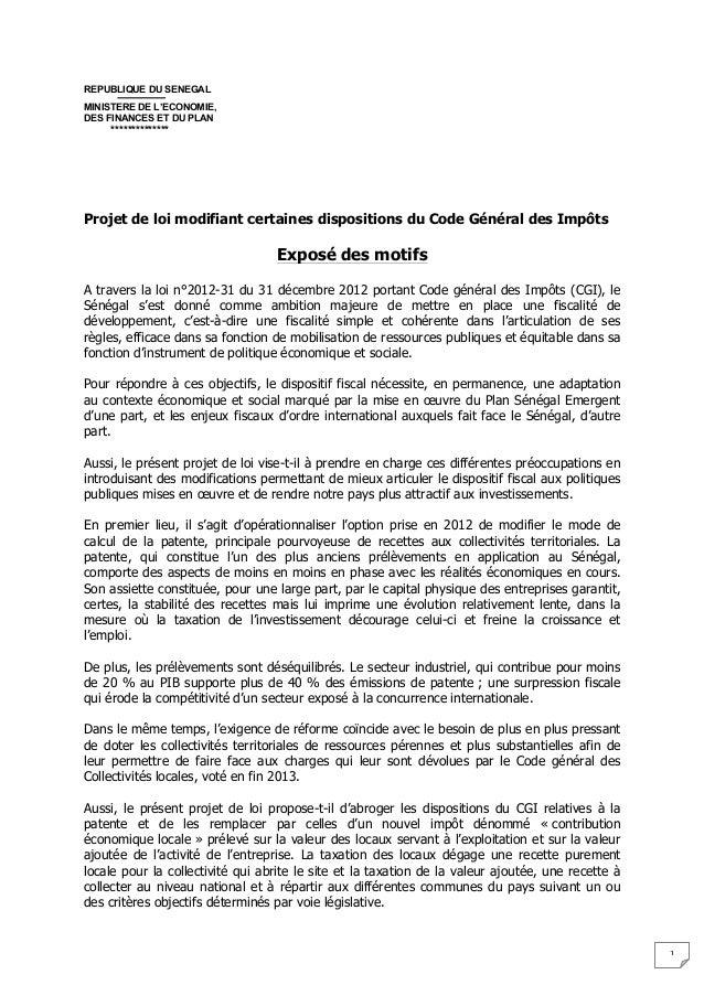 1  REPUBLIQUE DU SENEGAL MINISTERE DE L'ECONOMIE, DES FINANCES ET DU PLAN **************       Projet de loi modifia...