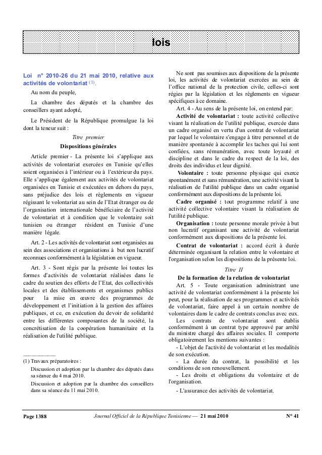 lois  Loi n° 2010-26 du 21 mai 2010, relative aux  activités de volontariat (1).  Au nom du peuple,  La chambre des député...