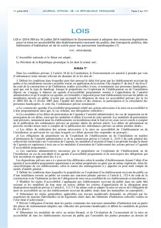 LOIS LOI no 2014-789 du 10 juillet 2014 habilitant le Gouvernement à adopter des mesures législatives pour la mise en acce...