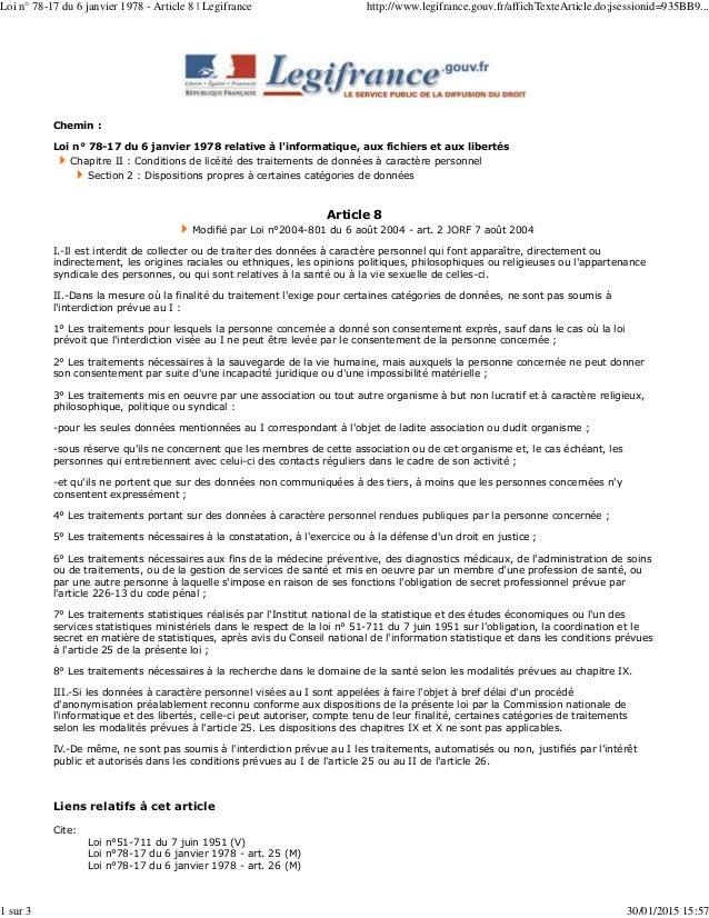 Chemin : Loi n° 78-17 du 6 janvier 1978 relative à l'informatique, aux fichiers et aux libertés Chapitre II : Conditions d...