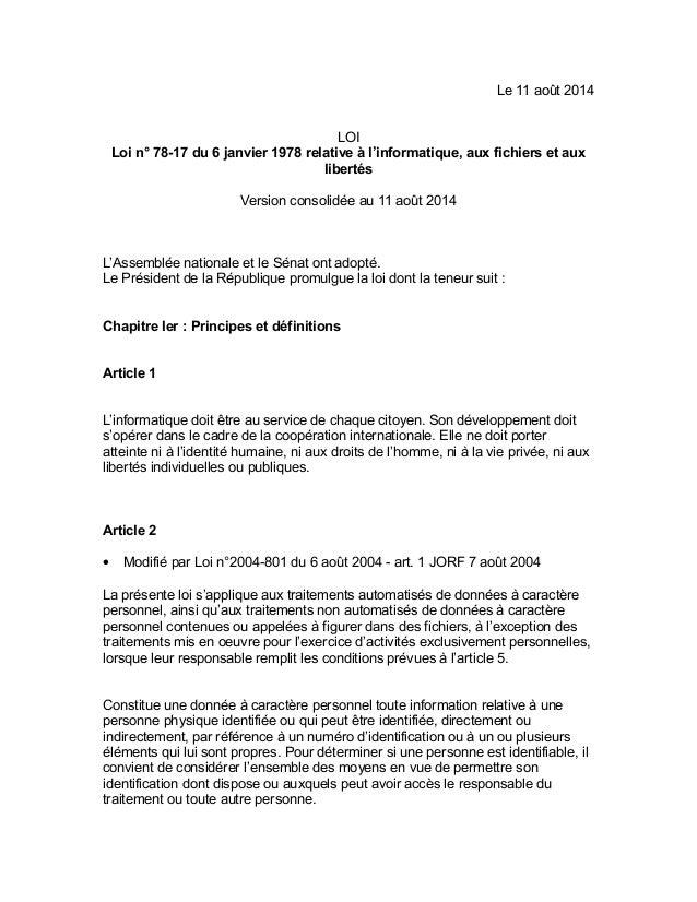 Le 11 août 2014 LOI Loi n° 78-17 du 6 janvier 1978 relative à l'informatique, aux fichiers et aux libertés Version consoli...