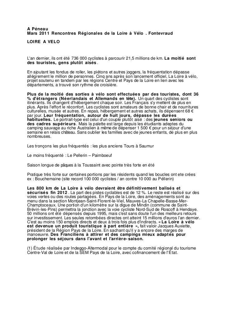 A PéneauMars 2011 Rencontres Régionales de la Loire à Vélo . FontevraudLOIRE A VELOLan dernier, ils ont été 736 000 cyclis...