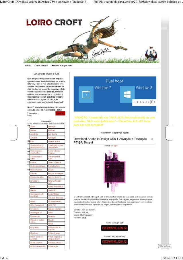Voltar ao topo Loiro Croft: Download Adobe InDesign CS6 + Ativação + Tradução P... http://loirocroft.blogspot.com.br/2013/...