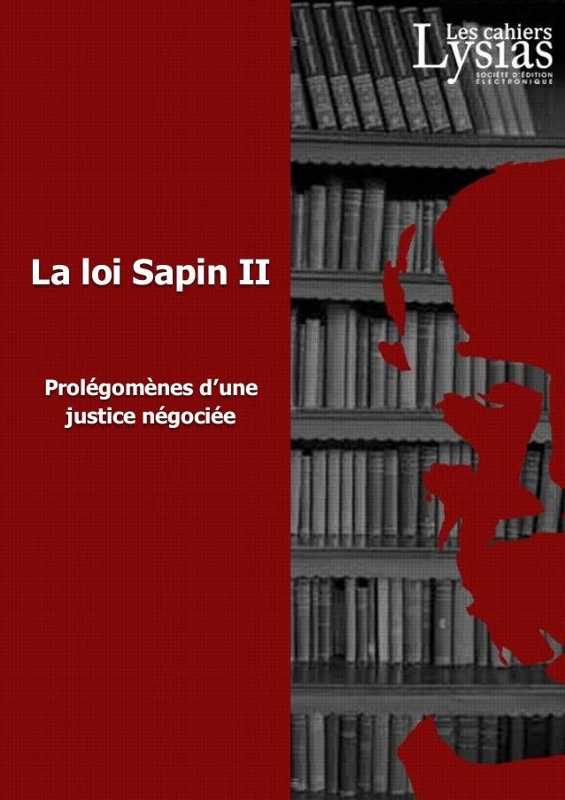 1 La loi Sapin II Prolégomènes d'une justice négociée