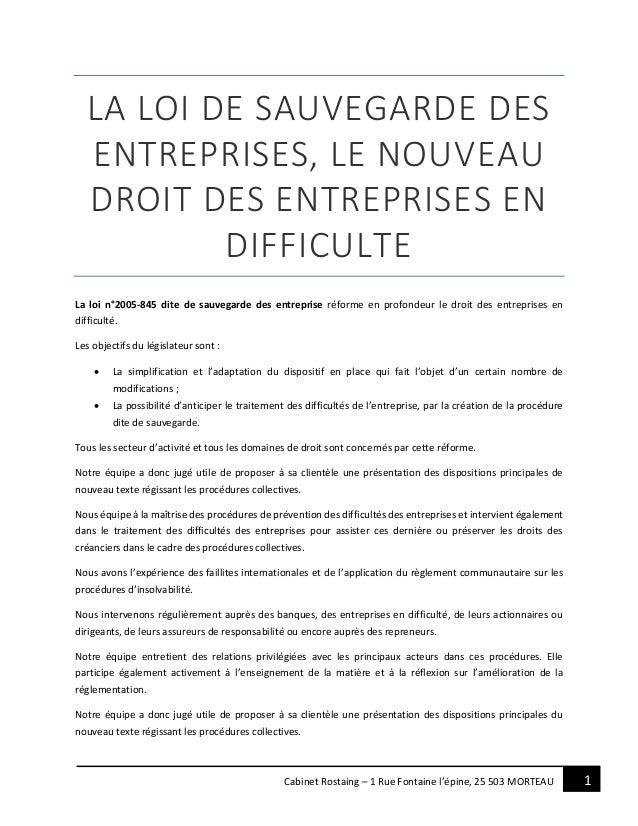 1Cabinet Rostaing – 1 Rue Fontaine l'épine, 25 503 MORTEAU LA LOI DE SAUVEGARDE DES ENTREPRISES, LE NOUVEAU DROIT DES ENTR...