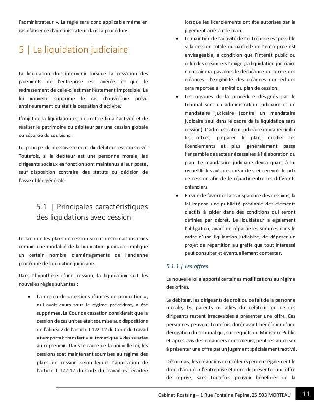 11Cabinet Rostaing – 1 Rue Fontaine l'épine, 25 503 MORTEAU l'administrateur ». La règle sera donc applicable même en cas ...