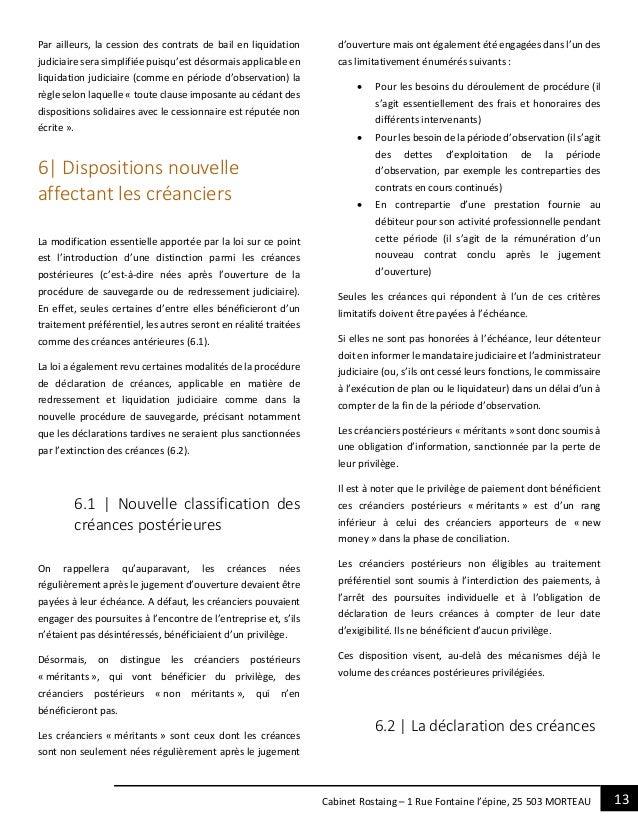 13Cabinet Rostaing – 1 Rue Fontaine l'épine, 25 503 MORTEAU Par ailleurs, la cession des contrats de bail en liquidation j...