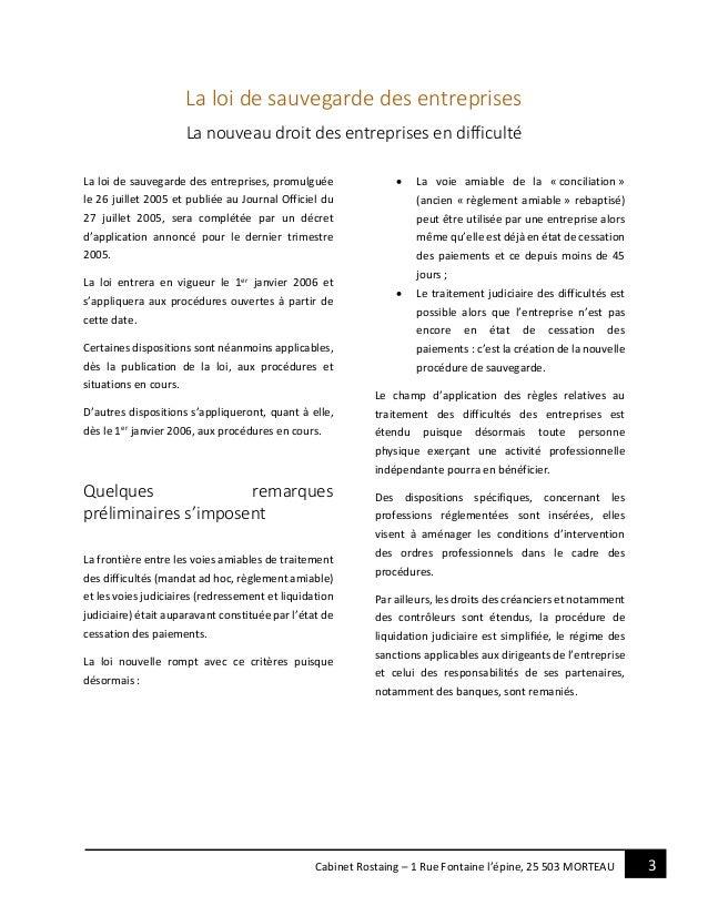 3Cabinet Rostaing – 1 Rue Fontaine l'épine, 25 503 MORTEAU La loi de sauvegarde des entreprises La nouveau droit des entre...