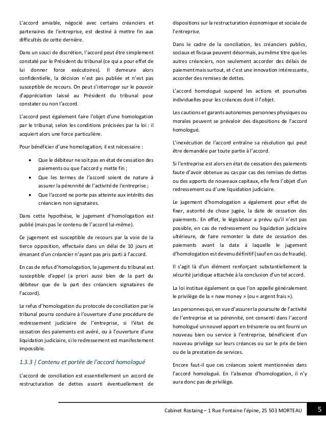 5Cabinet Rostaing – 1 Rue Fontaine l'épine, 25 503 MORTEAU L'accord amiable, négocié avec certains créanciers et partenair...