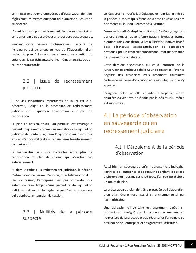 9Cabinet Rostaing – 1 Rue Fontaine l'épine, 25 503 MORTEAU commissaire) et ouvre une période d'observation dont les règles...